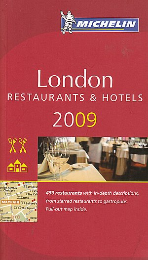 London. Restaurants & hotels 2009.