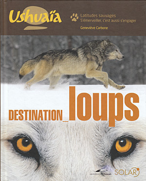 Destination loups