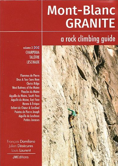 Mont Blanc Granite  a rock climbing guide