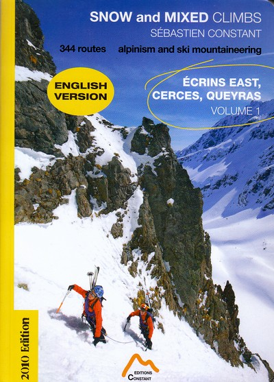 Snow and mixed climbs. Écrins east, Cerces, Queyras