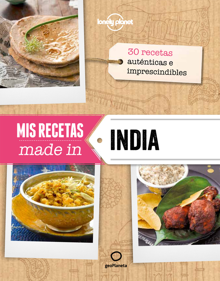 Mis recetas made in... India (Lonely Planet)