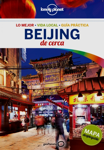 Beijing de cerca (Lonely Planet)