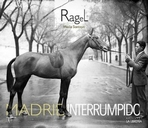 Ragel, Madrid interrumpido