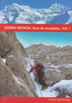 Sierra Nevada. Guía de escaladas (Vol. 1)