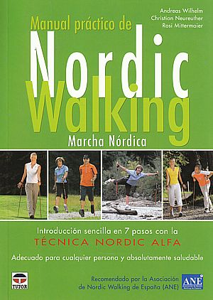 Manual práctico de Nordic walking. Marcha nórdica