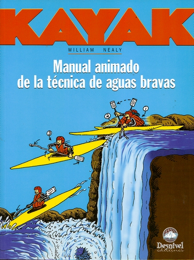 Kayak. Manual animado de la técnica de aguas bravas