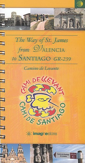 The Way of St. James from Valencia to Santiago GR-239