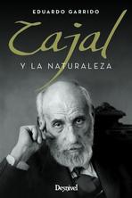 Cajal y la naturaleza