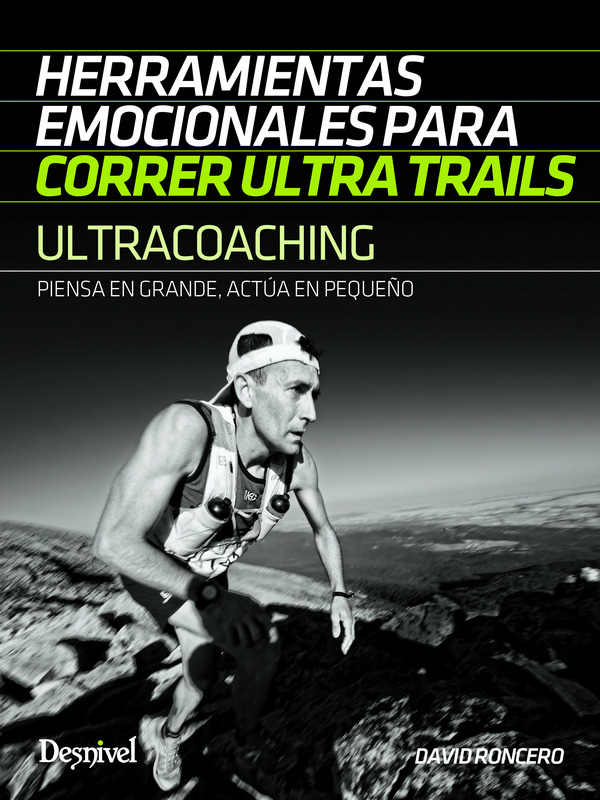 Ultracoaching Herramientas emocionales para correr ultra trails