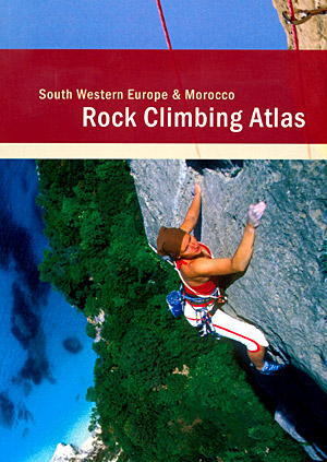 Rock climbing atlas. South Western Europe & Morocco