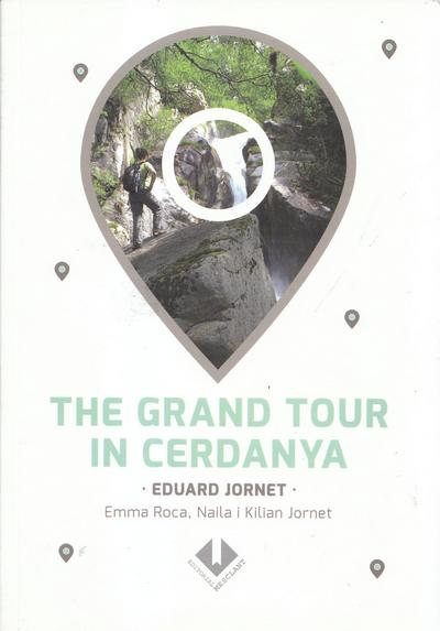 The Grand Tour in Cerdanya