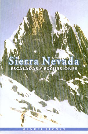 Sierra Nevada. Escaladas y excursiones