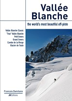 Vallée Blanche, the world's most beautiful off-piste
