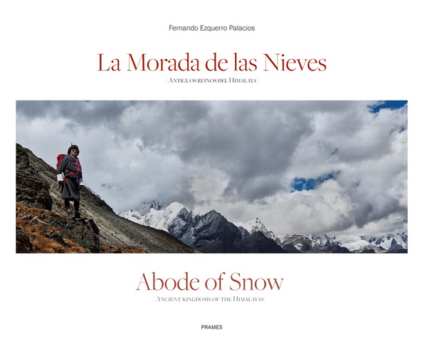 PRESENTACIÓN LIBRO: La Morada de las Nieves. Antiguos reinos del Himalaya/Abode of Snow. Ancient kingdoms of the Himalayas