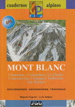 Mont Blanc. Excursiones, ascensiones, travesías