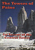 The Towers of Paine. 1st ascent of the Central Tower